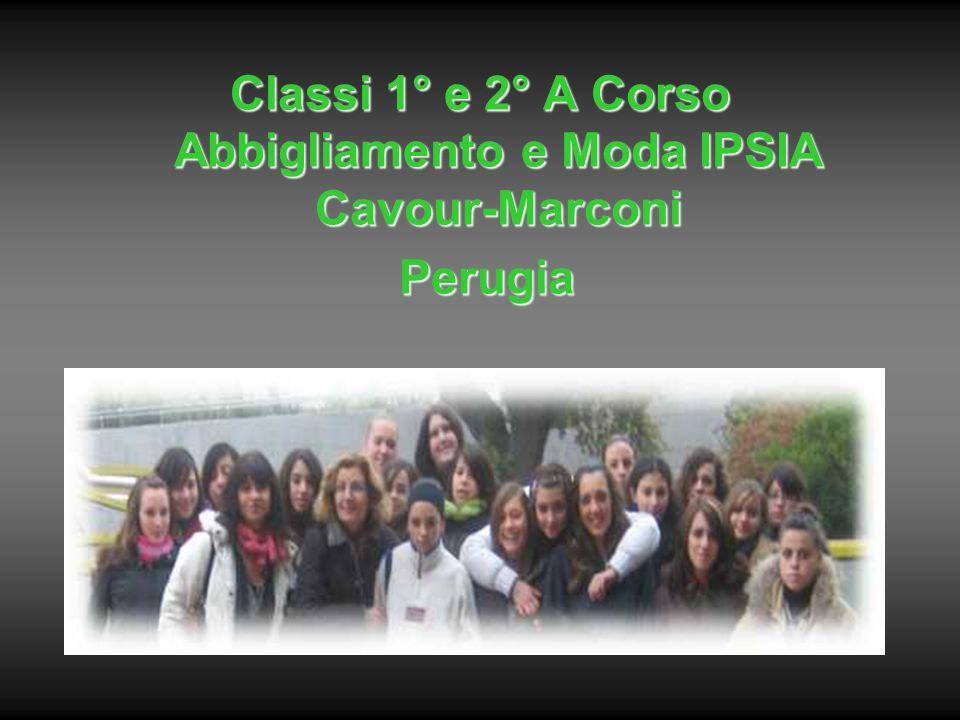 Classi 1° e 2° A Corso Abbigliamento e Moda IPSIA Cavour-Marconi