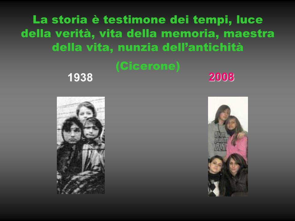La storia è testimone dei tempi, luce della verità, vita della memoria, maestra della vita, nunzia dell'antichità (Cicerone)