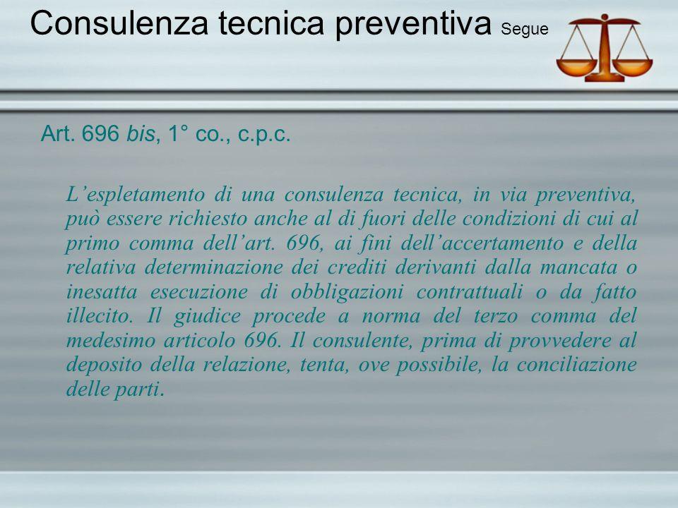 Consulenza tecnica preventiva Segue