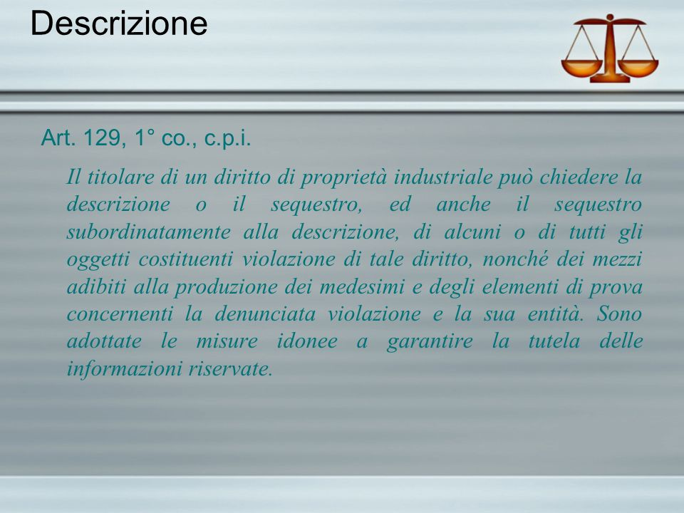 Descrizione Art. 129, 1° co., c.p.i.