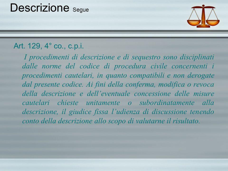 Descrizione Segue Art. 129, 4° co., c.p.i.