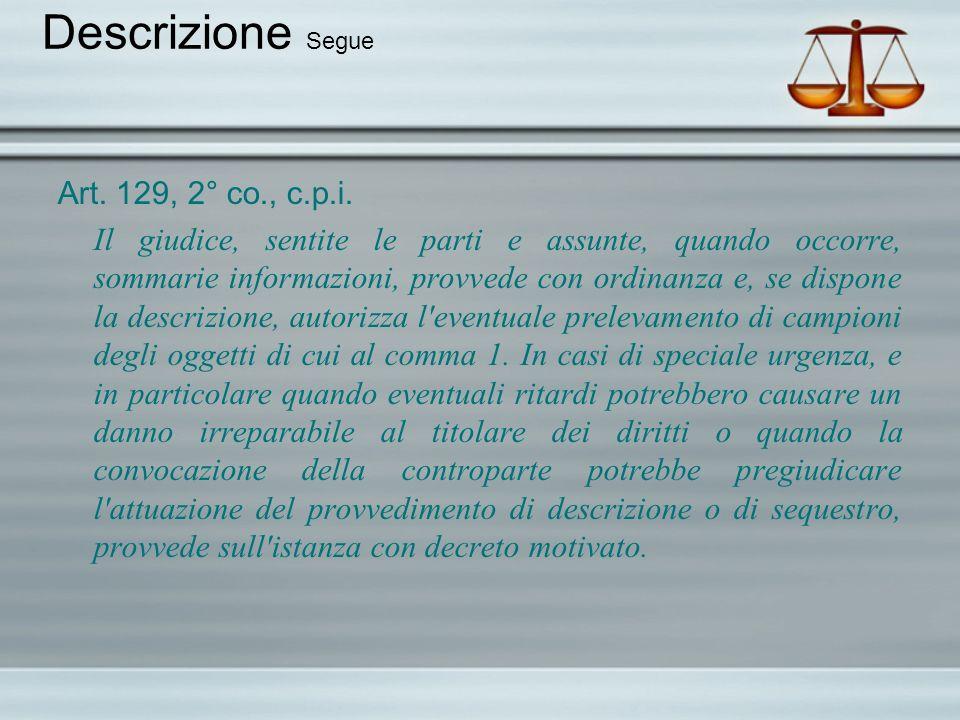 Descrizione Segue Art. 129, 2° co., c.p.i.
