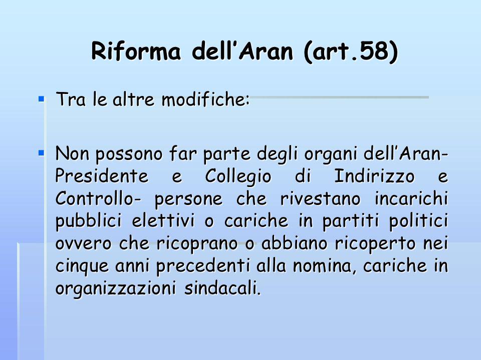 Riforma dell'Aran (art.58)