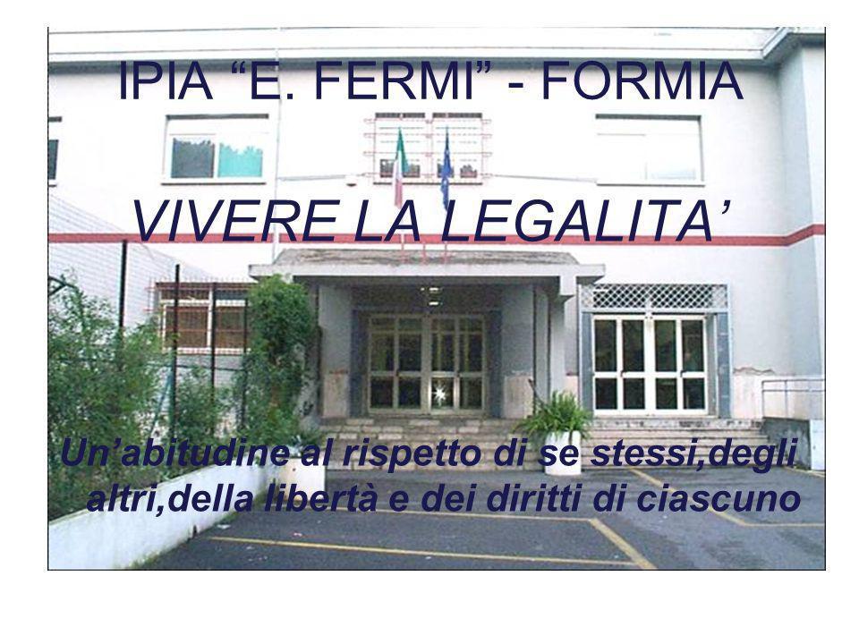 VIVERE LA LEGALITA' IPIA E. FERMI - FORMIA