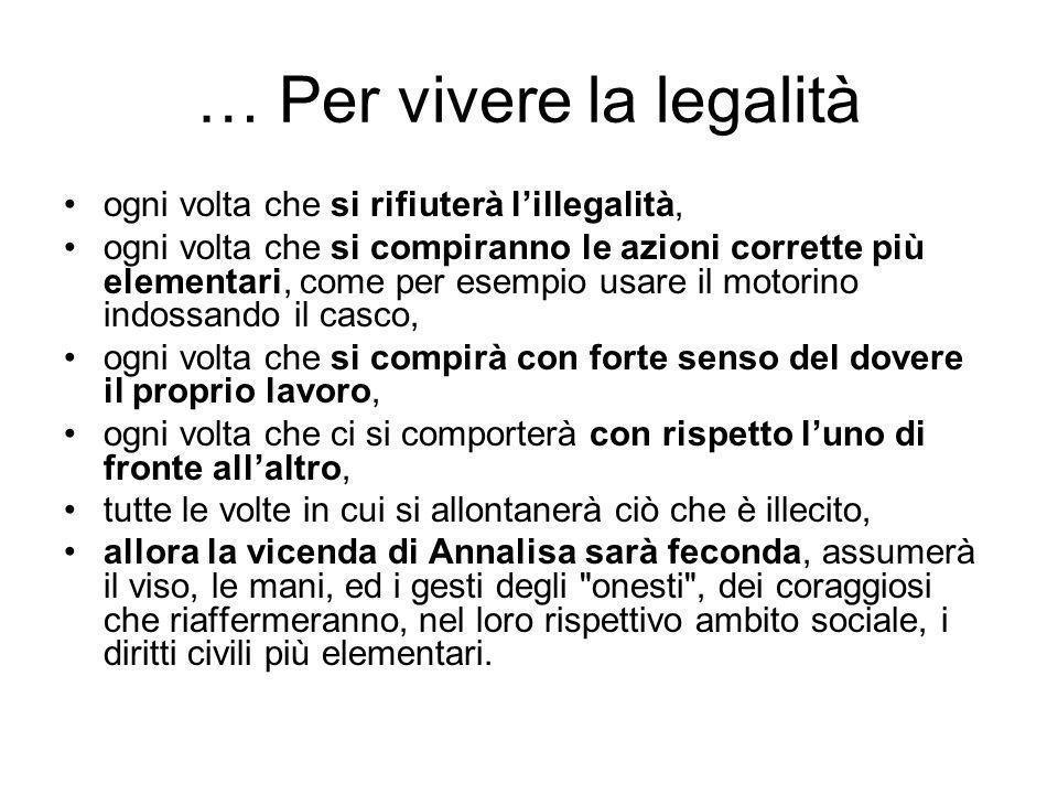 … Per vivere la legalità