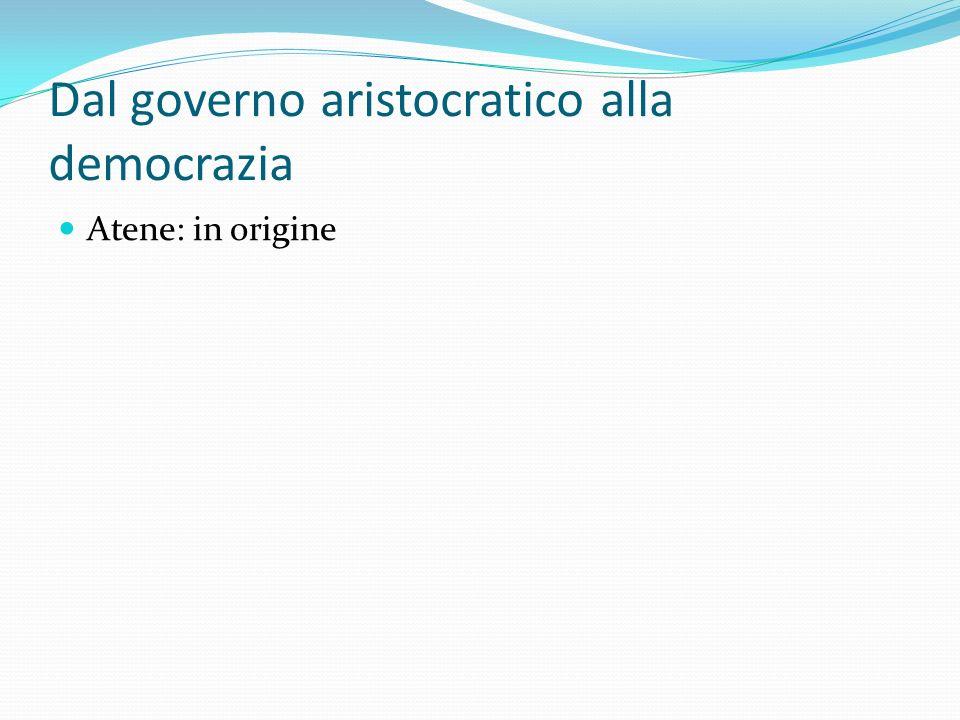 Dal governo aristocratico alla democrazia