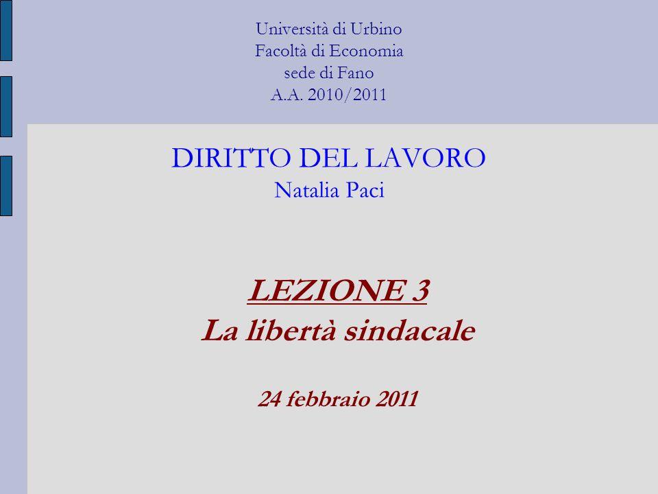 LEZIONE 3 La libertà sindacale 24 febbraio 2011
