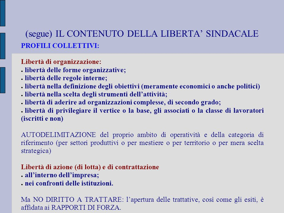 (segue) IL CONTENUTO DELLA LIBERTA' SINDACALE