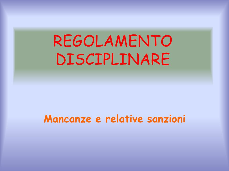 REGOLAMENTO DISCIPLINARE