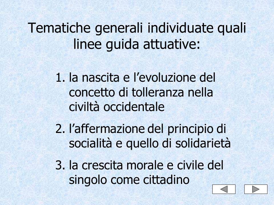 Tematiche generali individuate quali linee guida attuative: