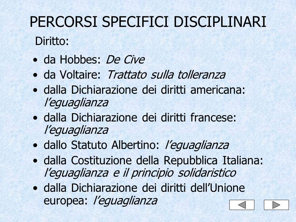 PERCORSI SPECIFICI DISCIPLINARI