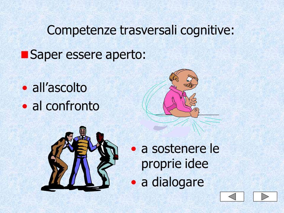 Competenze trasversali cognitive:
