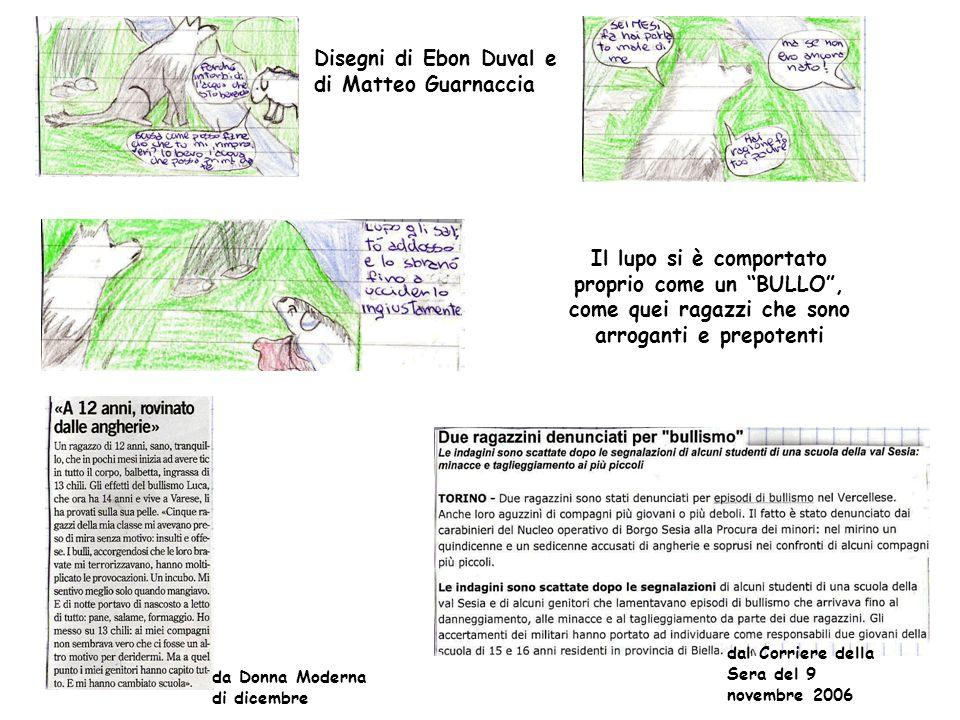 Disegni di Ebon Duval e di Matteo Guarnaccia