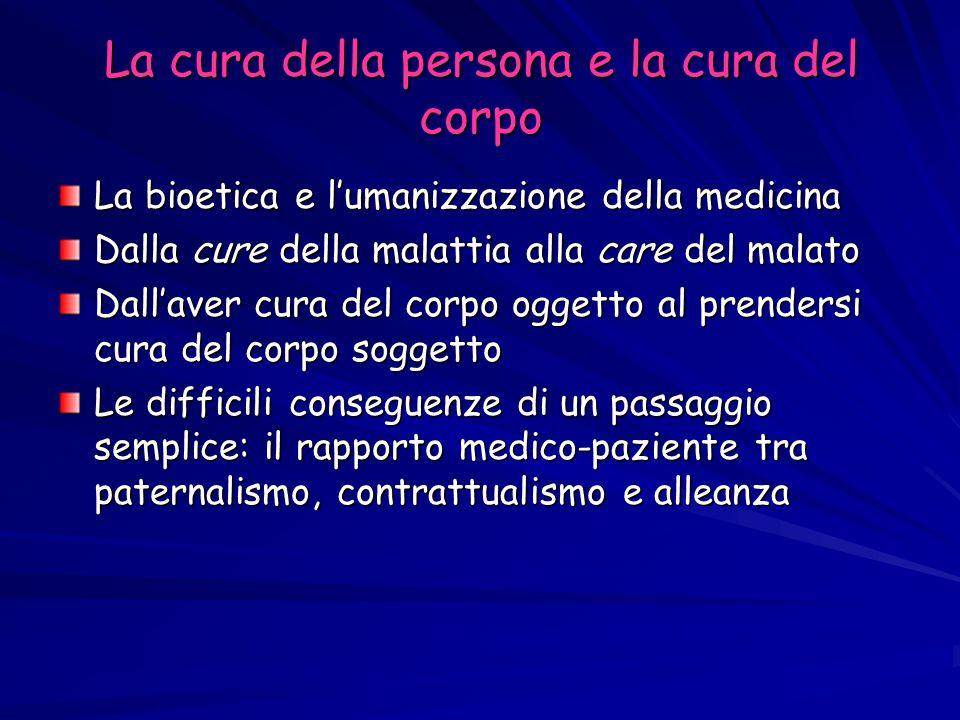 La cura della persona e la cura del corpo