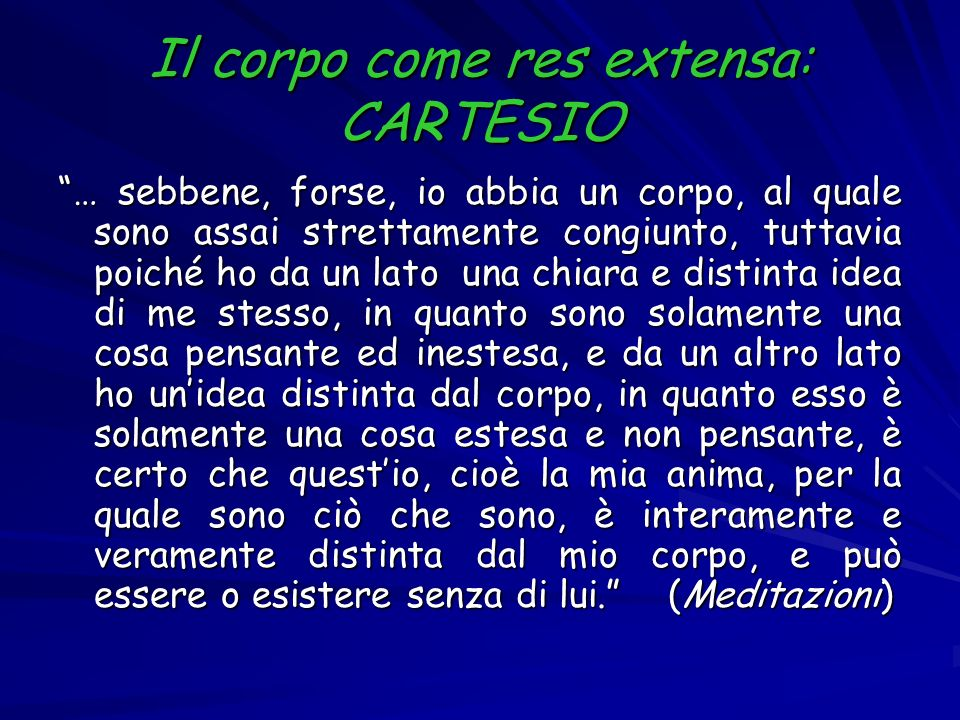 Il corpo come res extensa: CARTESIO