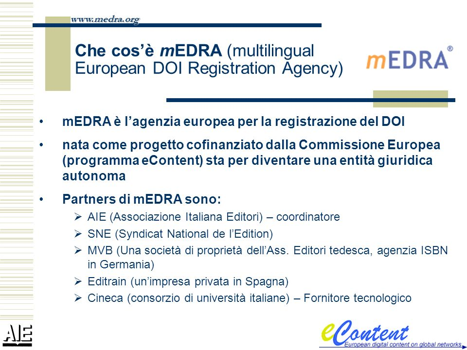 Che cos'è mEDRA (multilingual European DOI Registration Agency)