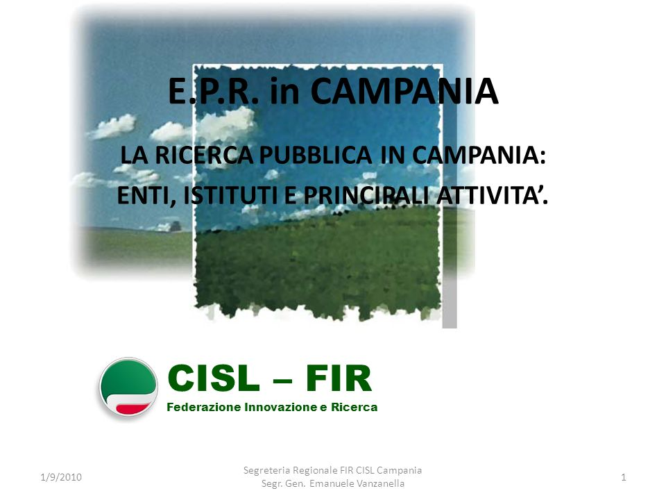 E.P.R. in CAMPANIA CISL – FIR LA RICERCA PUBBLICA IN CAMPANIA: