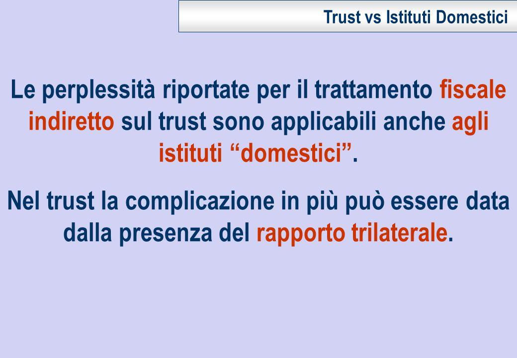 Trust vs Istituti Domestici