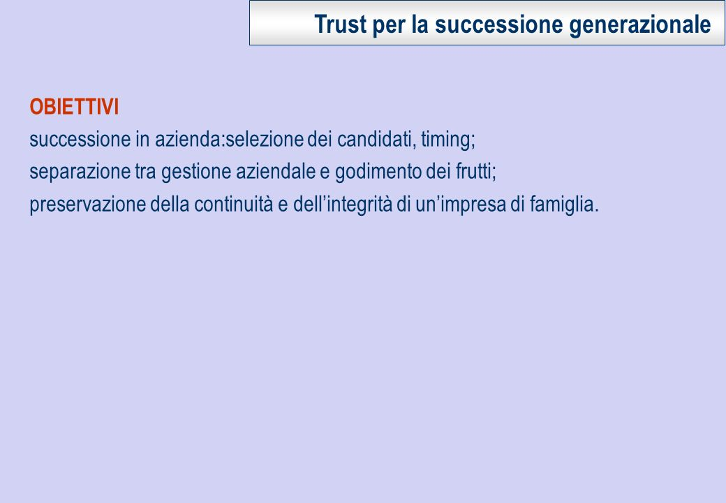Trust per la successione generazionale