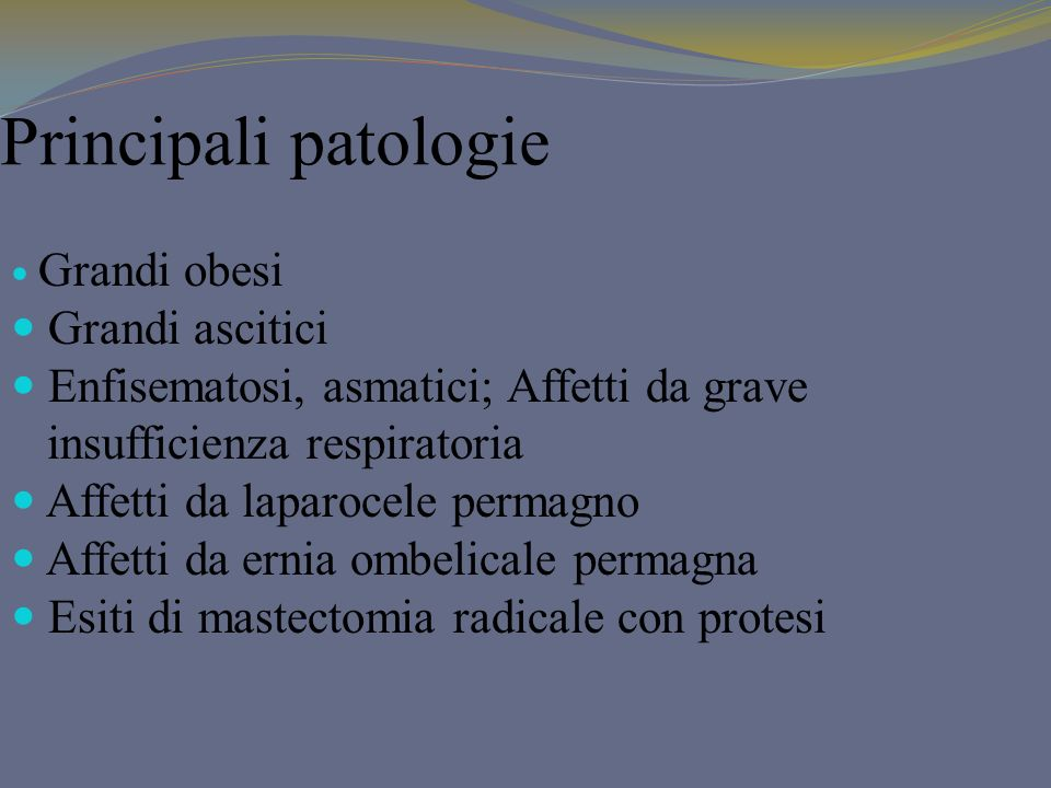 Principali patologie Grandi ascitici