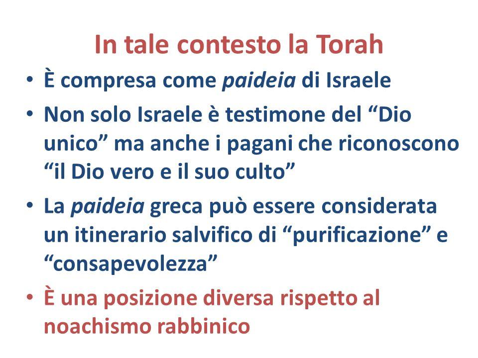 In tale contesto la Torah