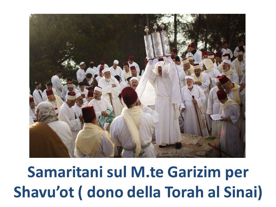 Samaritani sul M.te Garizim per Shavu'ot ( dono della Torah al Sinai)