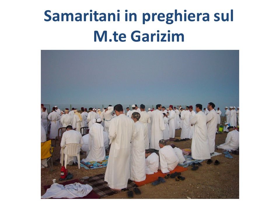 Samaritani in preghiera sul M.te Garizim