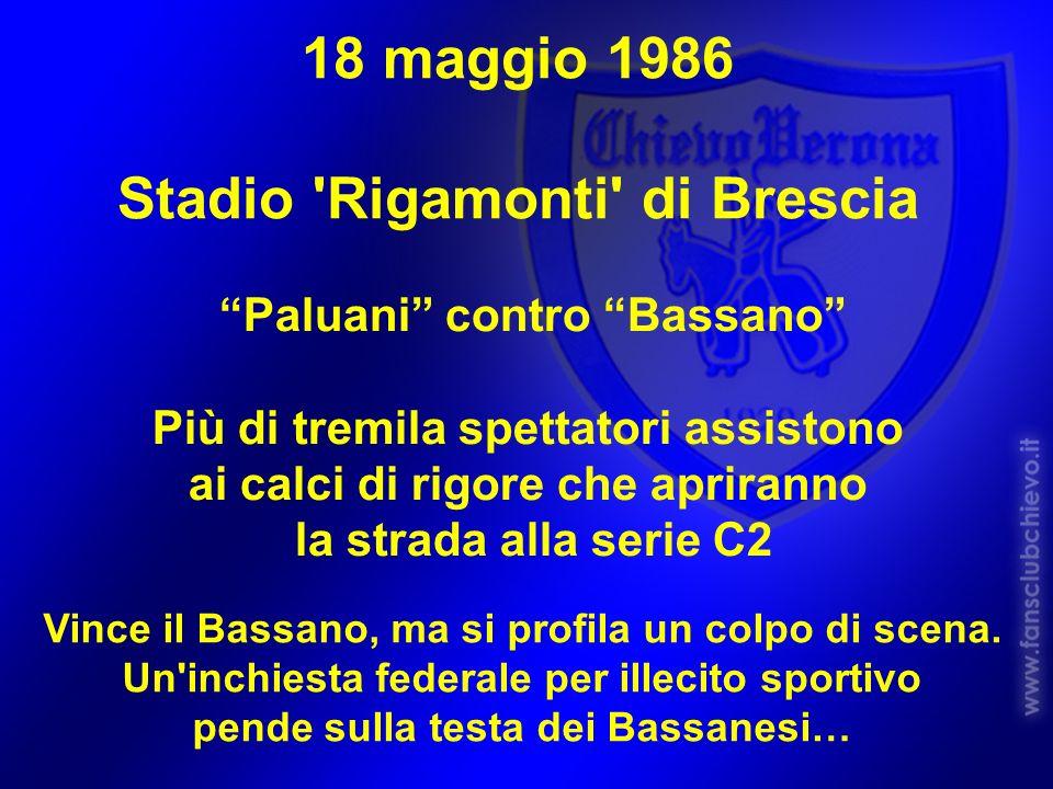 18 maggio 1986 Stadio Rigamonti di Brescia