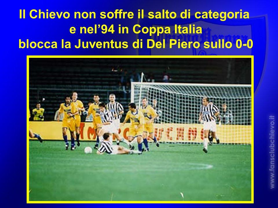 Il Chievo non soffre il salto di categoria e nel'94 in Coppa Italia