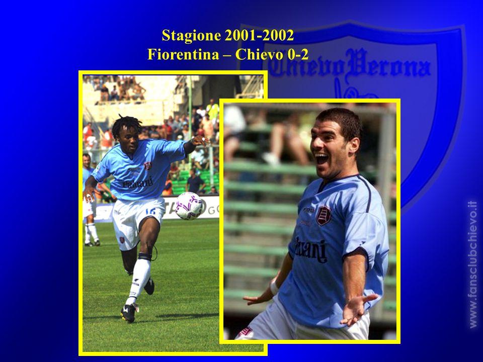Stagione 2001-2002 Fiorentina – Chievo 0-2