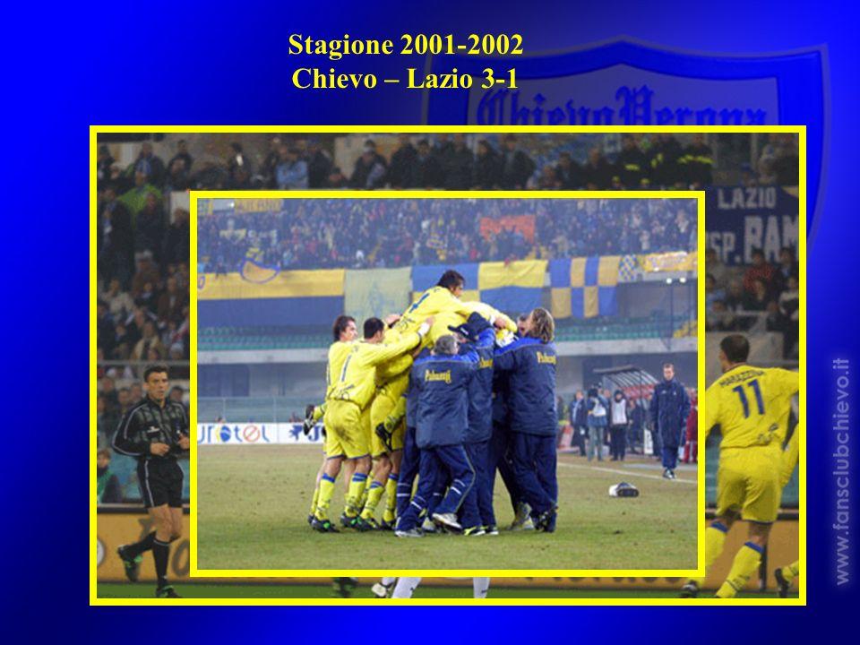 Stagione 2001-2002 Chievo – Lazio 3-1