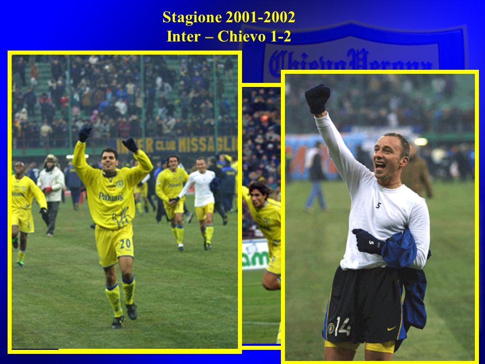 Stagione 2001-2002 Inter – Chievo 1-2