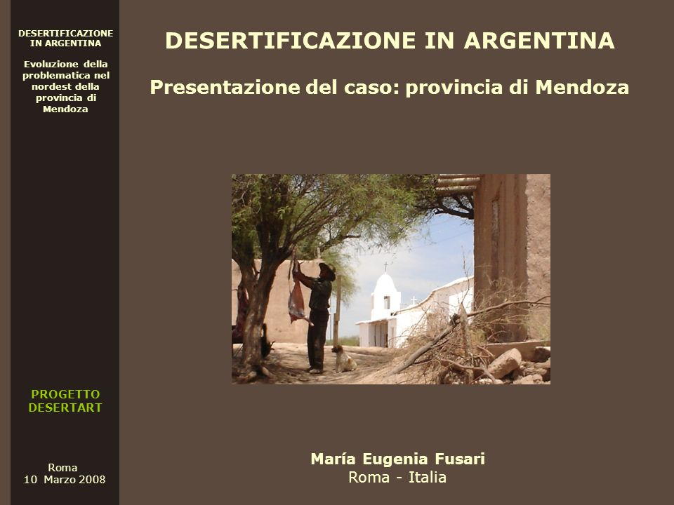 Presentazione del caso: provincia di Mendoza