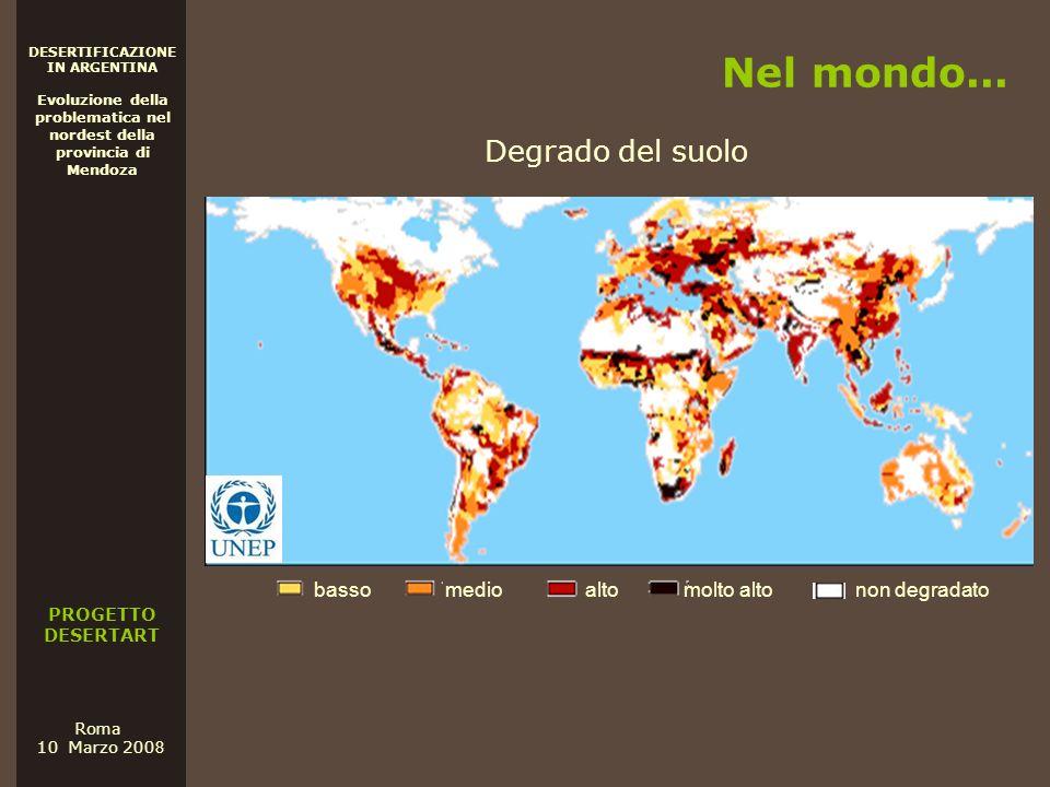 Nel mondo... Degrado del suolo basso medio alto molto alto