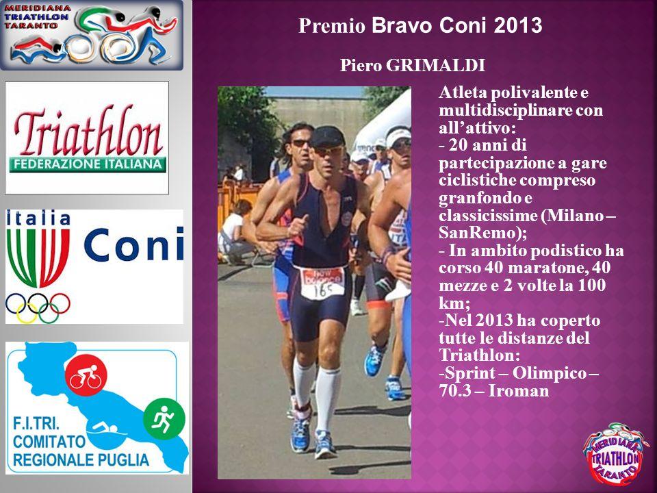 Premio Bravo Coni 2013 Piero GRIMALDI