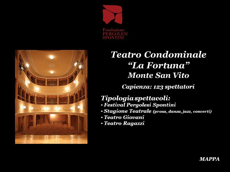 Teatro Condominale La Fortuna Monte San Vito