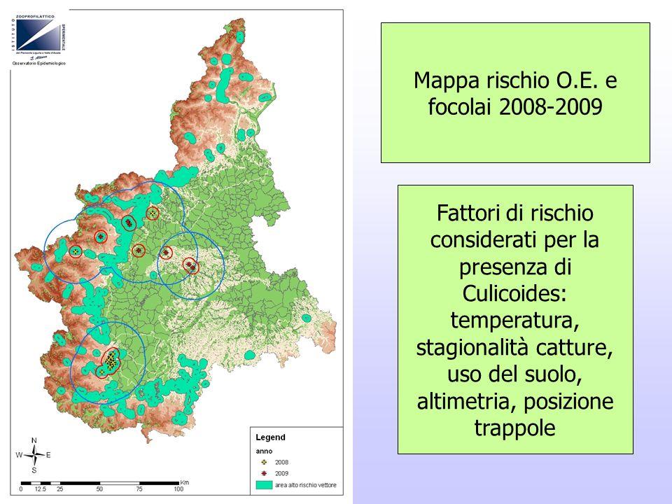 Mappa rischio O.E. e focolai 2008-2009
