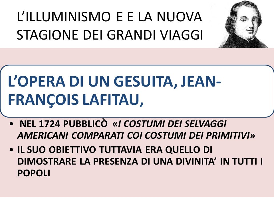 L'ILLUMINISMO E E LA NUOVA STAGIONE DEI GRANDI VIAGGI