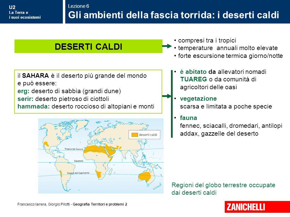 Gli ambienti della fascia torrida: i deserti caldi