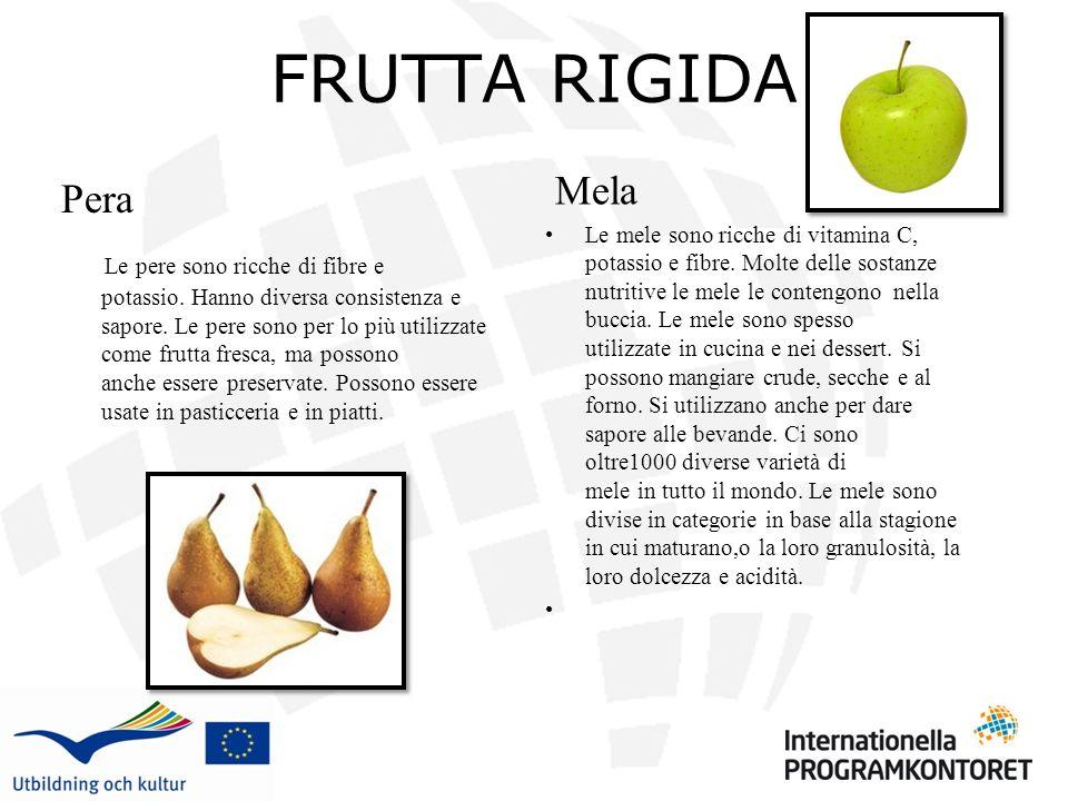 FRUTTA RIGIDA Mela Pera