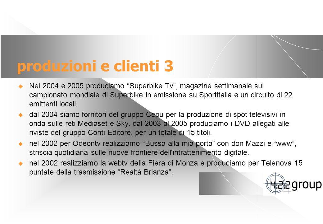 produzioni e clienti 3