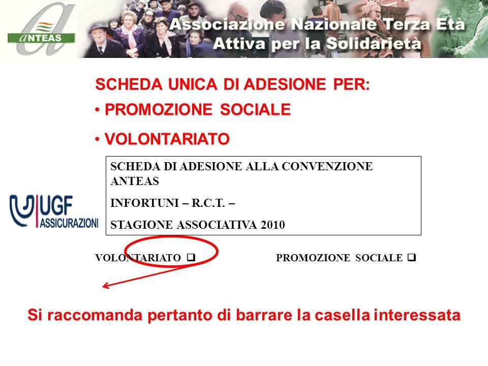 SCHEDA UNICA DI ADESIONE PER: PROMOZIONE SOCIALE VOLONTARIATO