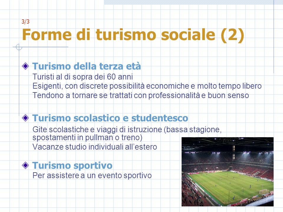 3/3 Forme di turismo sociale (2)