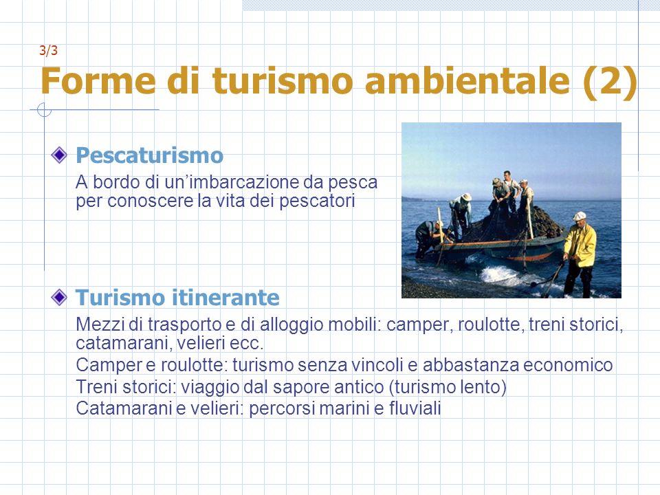 3/3 Forme di turismo ambientale (2)