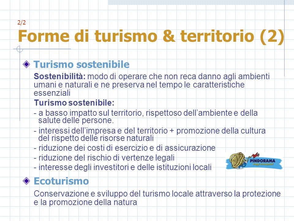 2/2 Forme di turismo & territorio (2)