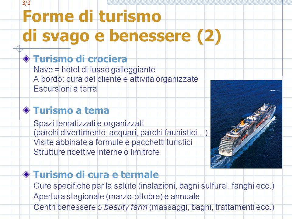 3/3 Forme di turismo di svago e benessere (2)