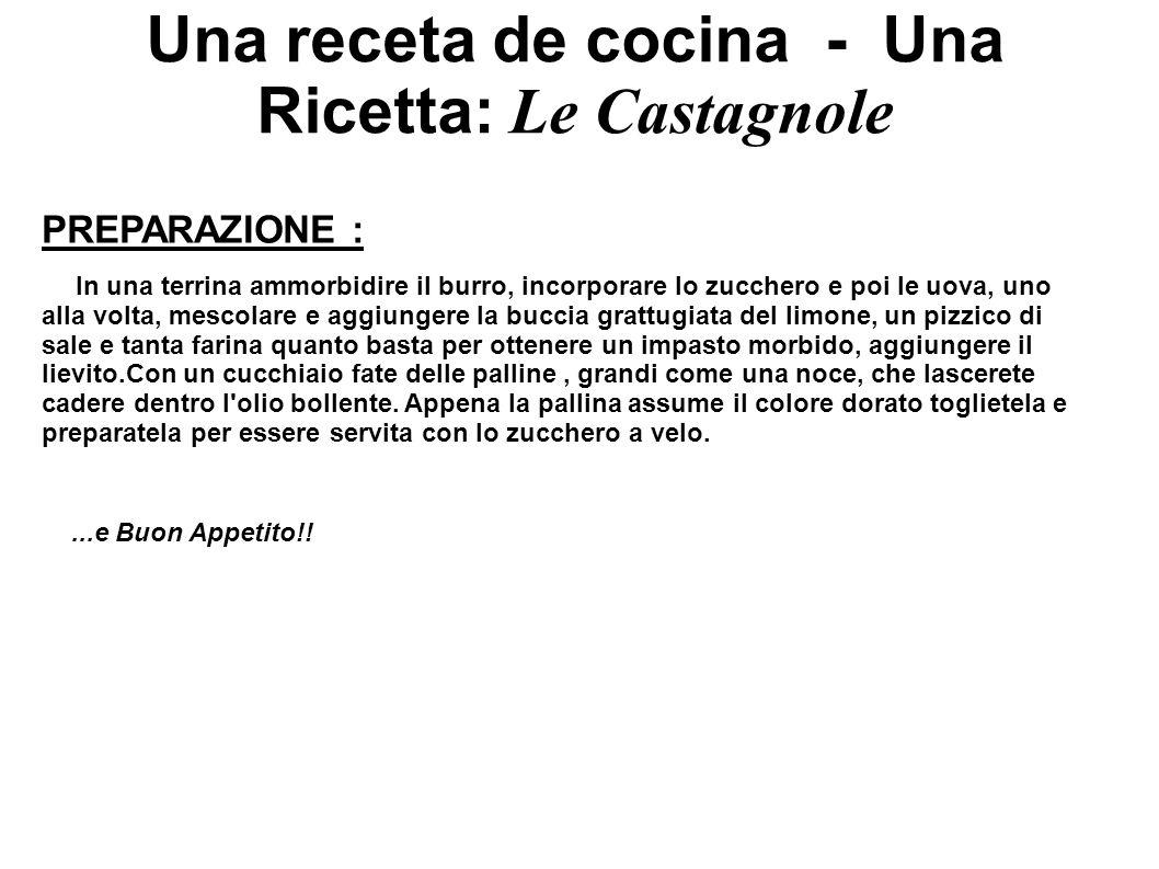 Una receta de cocina - Una Ricetta: Le Castagnole