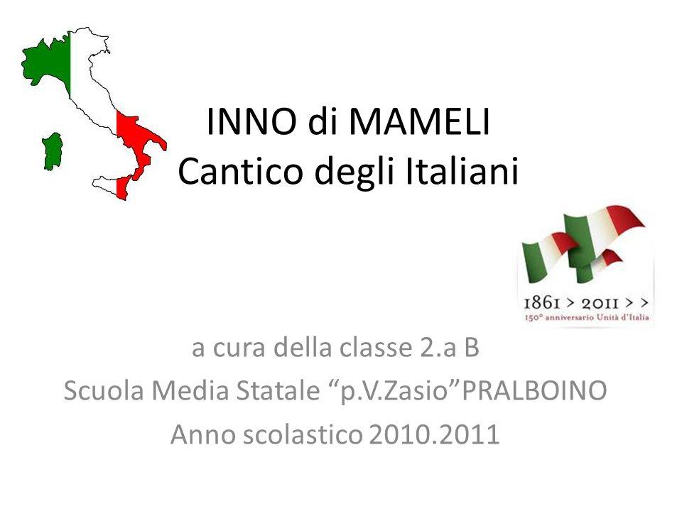 INNO di MAMELI Cantico degli Italiani