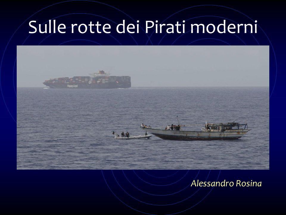 Sulle rotte dei Pirati moderni