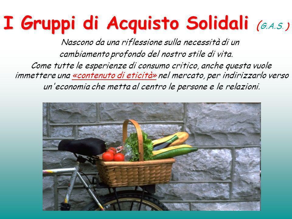 I Gruppi di Acquisto Solidali (G.A.S. )